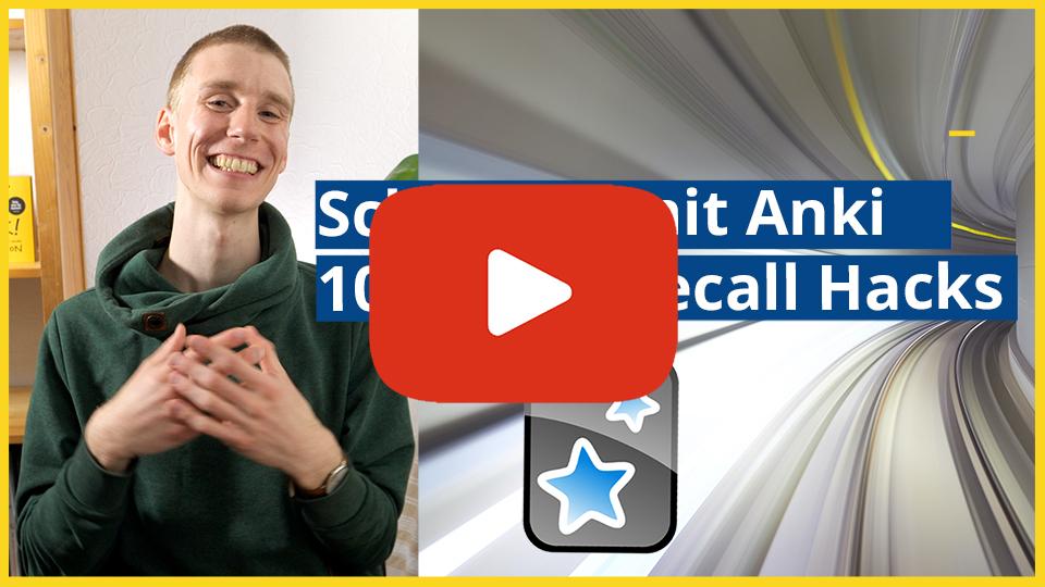 Active Recall mit Anki, 10 Hacks für schnelles Erstellen von Karteikarten für Prüfungen - Link zum YouTube Video