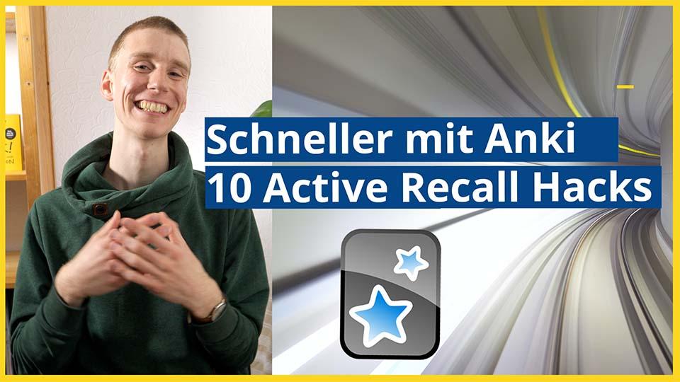 Schneller mit Anki - 10 Active Recall Hacks